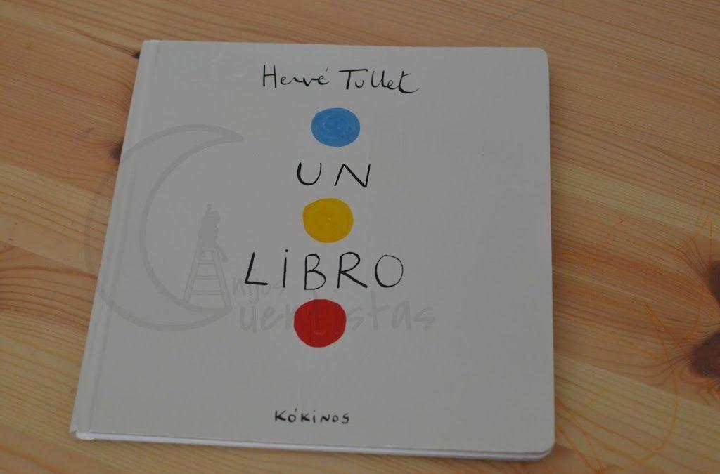 Un libro de Hervé Tullet -Manualidades con cuento