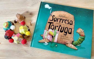 Recomendamos : Una sorpresa para tortuga. Un libro y una manualidad.