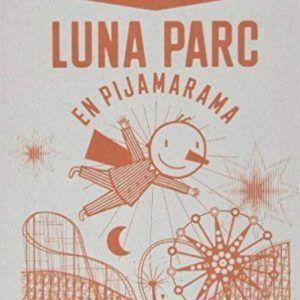 Luna Parc en pijanarama