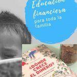 Educación financiera para toda la familia. 1