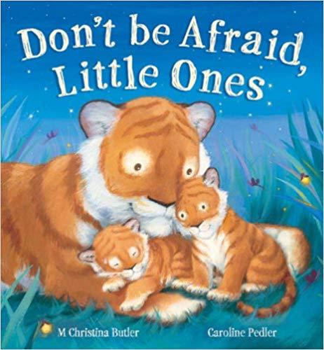 dont be afraid little ones