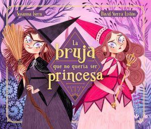 Portada La bruja que no queria ser princesa