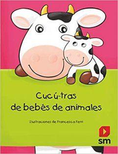 Cucú-tras de bebés de animales (Español) Tapa dura