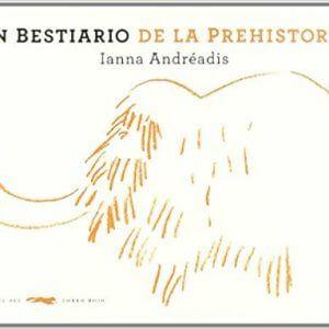 Un bestiario de la prehistoria para niños