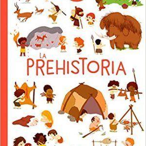 Libro informativo sobre la prehistoria para niños