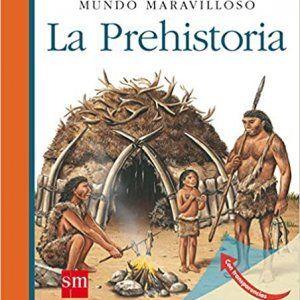 La prehistoria para niños de 3 a 6 años