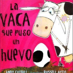 Libro La vaca que puso un huevo